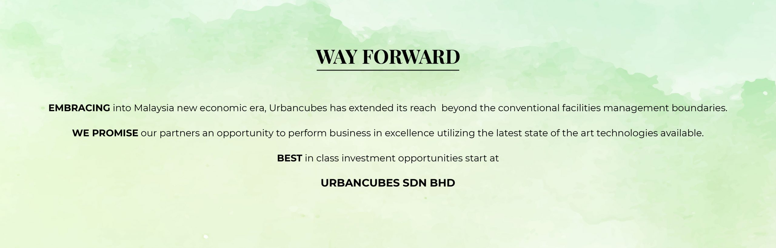 Embracing into Malaysia new economic era, Urbancubes has extended its reach beyond the conventional facilities management boundaries.